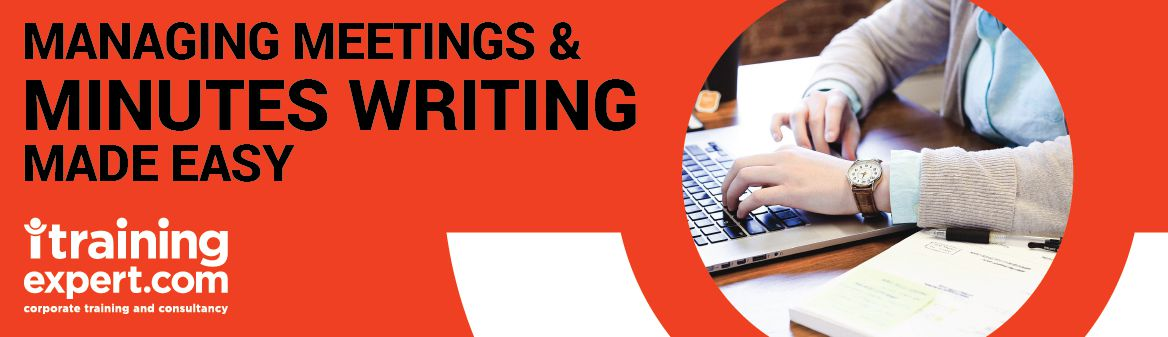 Managing Meetings and Minutes Writing Made Easy