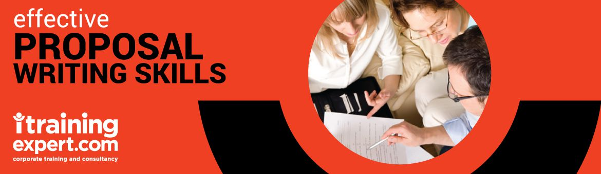 Proposal Writing Skills - Business and Technical