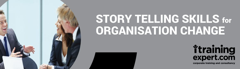 StoryTelling Skills for Organisational Change