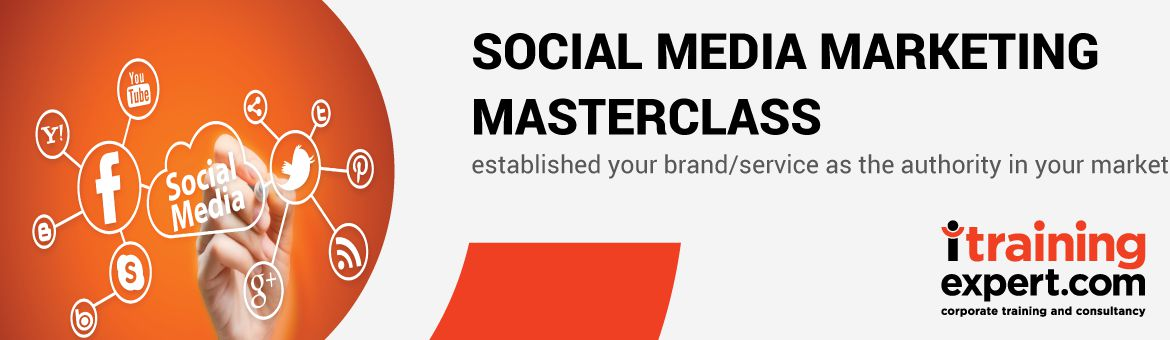 Social Media Marketing Masterclass; setup, manage and optimise social media campaigns effectively