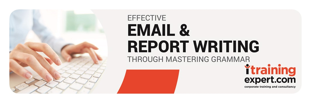 Email and Report Writing Skills