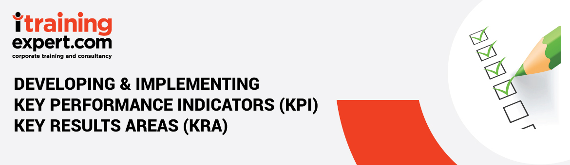 Developing and Implementing Key Performance Indicators (KPI) And Key Results Area (KRA)